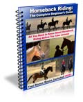 Horseback Riding:The Complete Beginner's Guide